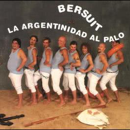 La Argentinidad Al Palo 2008 Bersuit Vergarabat