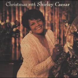 What Child Is This (LP Version) 2003 Shirley Caesar