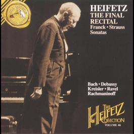 The Heifetz Collection Vol. 46 - The Final Recital 2002 Jascha Heifetz