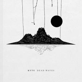 Dead Waves 2011 Kyte