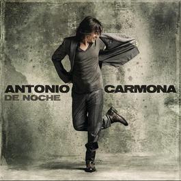 De Noche 2011 Antonio Carmona