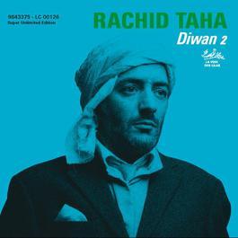 Diwan 2 2006 Rachid Taha