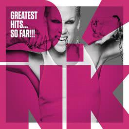Greatest Hits...So Far!!! (Deluxe Version) 2010 P!nk