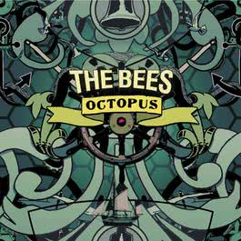 Octopus 2007 The Bees