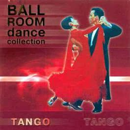 Tango: Ballroom Dance Collection 2010 Various Artists