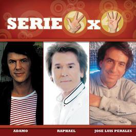 Serie 3X4 (Raphael, Adamo, Jose Luis Perales) 2007 Various Artists