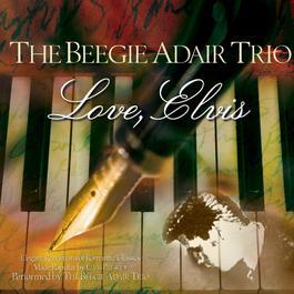 Love, Elvis 2005 Beegie Adair