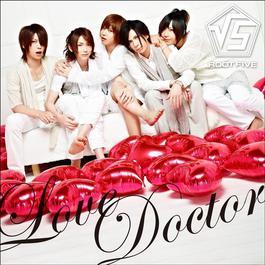 Love Doctor 2012 ROOT FIVE