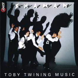 Shaman: Toby Twining Music 1994 Toby Twining Music