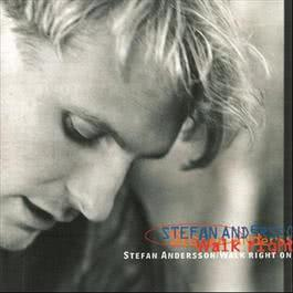 Walk Right On 1993 Stefan Andersson
