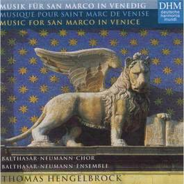 Musik fur San Marco in Venedig/Musique Pour Saint Marc De Venise/Music For San Marco In Venice 2003 Thomas Hengelbrock