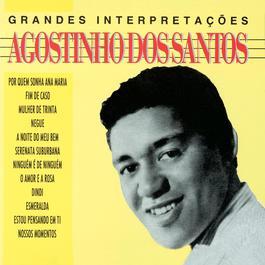 Grandes Interpretacoes De Agostinho Dos Santos 2006 Agostinho Dos Santos