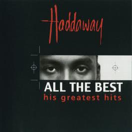 All The Best: Greatest Hits 2001 Haddaway