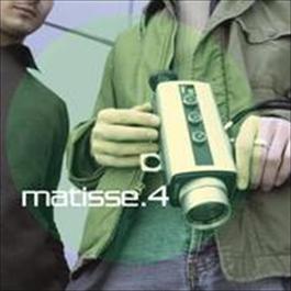 4 2009 Matisse