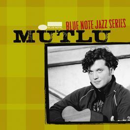 Blue Note Jazz Series 2006 Mutlu Onaral