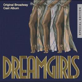 Dreamgirls: Original Broadway Cast Album 2006 Original Broadway Cast