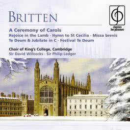 Britten: A Ceremony of Carols, etc 2004 Cambridge King's College Choir