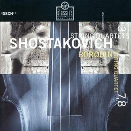 Shostakovich - String Quartets No. 3, 7 & 8 2003 Borodin Quartet