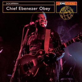 Juju Jubilation 2004 Ebenezer Obey