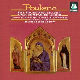 Poulenc  The Sacred Music For Unaccompanied Choir 1970 The Choir Of Trinity College Cambridge