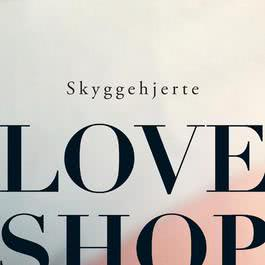 Skyggehjerte 2012 Love Shop