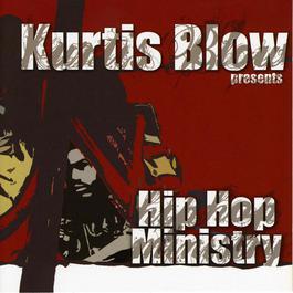 Kurtis Blow Presents Hip Hop Ministry 2008 Various Artists