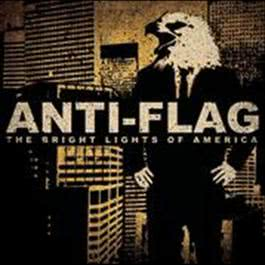 The Bright Lights Of America 2008 Anti-Flag