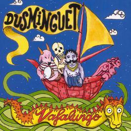 Vafalungo 2003 Dusminguet