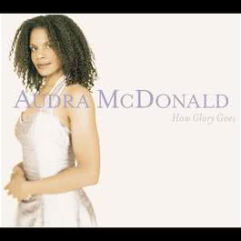 How Glory Goes 2004 Audra McDonald