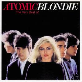 Atomic: The Very Best Of Blondie 1998 Blondie