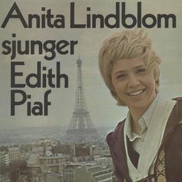 sjunger Edith Piaf 2012 Anita Lindblom