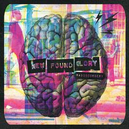 Radiosurgery (Deluxe Edition) 2011 New Found Glory