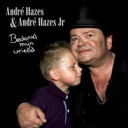 Bedankt Mijn Vriend 2007 André Hazes