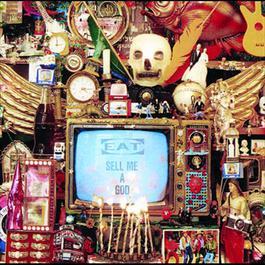 Sell Me A God 1989 Eat