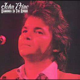 Diamonds In The Rough 2004 John Prine