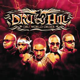 Dru World Order 2002 Dru Hill
