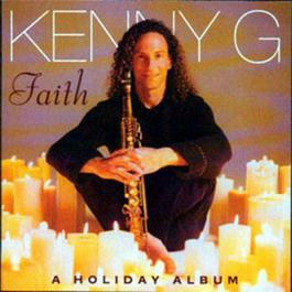 Faith - A Holiday Album 1999 Kenny G