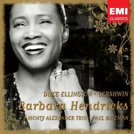 Barbara Hendricks: Gershwin & Ellington 2007 Barbara Hendricks