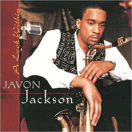 A Look Within 2009 Javon Jackson