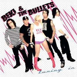 Tuning In 2007 Beki & The Bullets