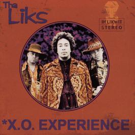 X.O. Experience 2001 Tha Liks