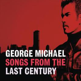 Songs From The Last Century 2011 George Michael