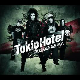 Übers Ende der Welt 2007 Tokio Hotel