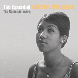 The Essential Aretha Franklin 2002 Aretha Franklin