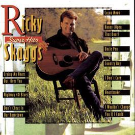 Super Hits 1993 Ricky Skaggs
