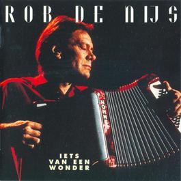 Lets Van Een Wonder 1994 Rob de Nijs