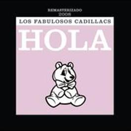 Hola 2008 Los Fabulosos Cadillacs