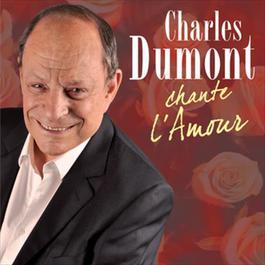 Chante L'Amour 2010 Charles Dumont