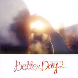 Better Day 2 2011 Various Artists