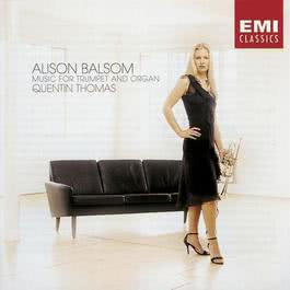 Music for Trumpet and Organ 2002 Alison Balsom